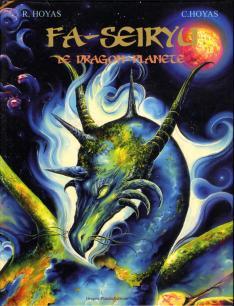 Fa-Seiryu, le dragon-planète, tome 1