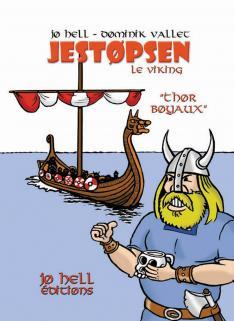Jestopsen le viking, Thor boyaux