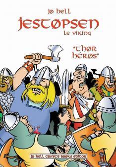 Jestopsen le viking, Thor héros