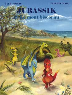 Jurassik, le mont biscornu. tome 2